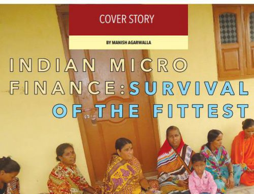 INDIAN MICRO FINANCE – Survival of the Fittest