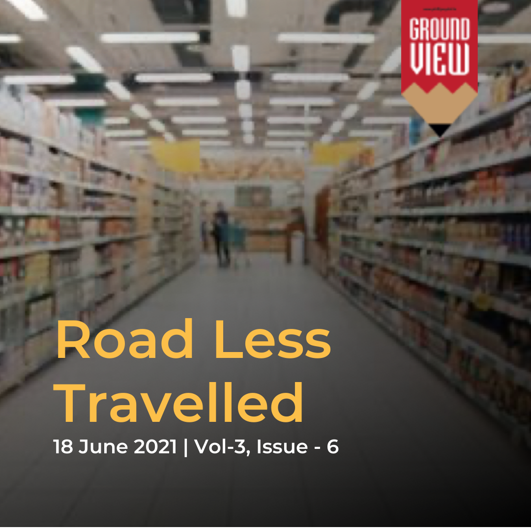 Road Less travelled | 18th June 2021, Vol - 3, Issue - 6